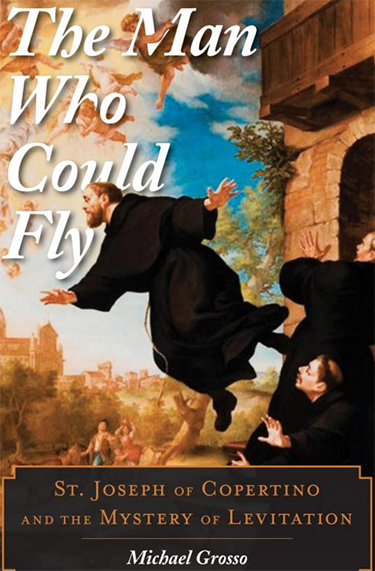 The Man Who Could Fly, St Joseph of Copertino