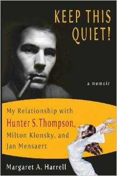 Keep-This-Quiet-My-Relationship-with-HunterSThompson