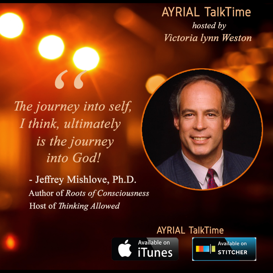 Parapsychologist & Host of Thinking Allowed Jeffrey Mishlove is Featured on AYRIAL TalkTime