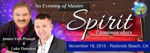 An Evening of Master Spirit Communications