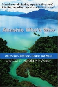 Akashic Who's Who of Psychics, Intuitives, Mediums and more!