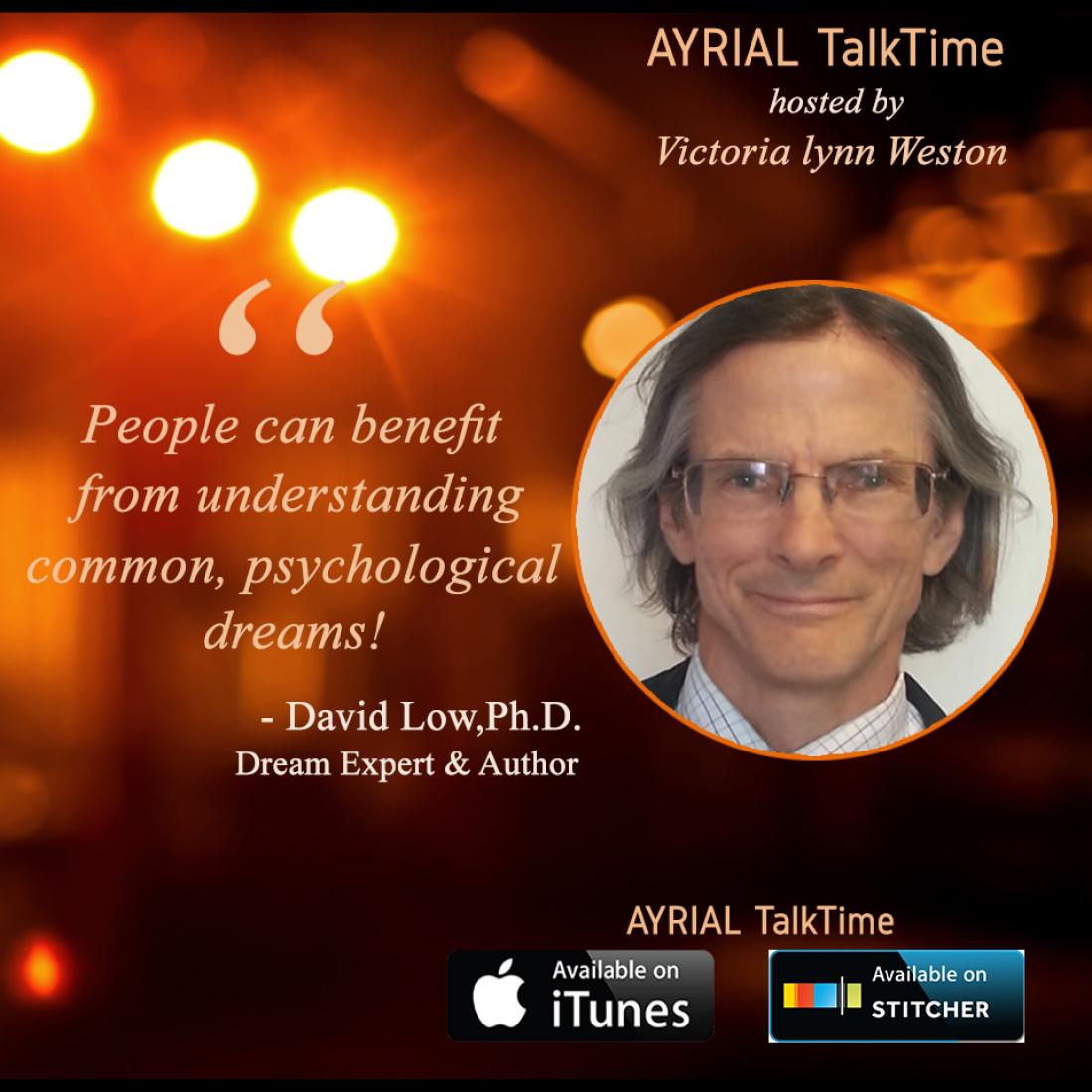David Low, Ph.D. Dream Expert