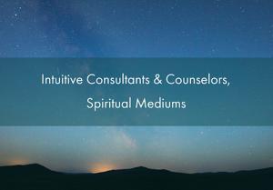 intuitive consultants spiritual mediums