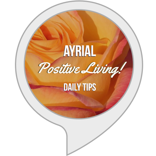 AYRIAL Launches 'Positive Living' Alexa Skill For Amazon Echo to Enhance Your Way of Living