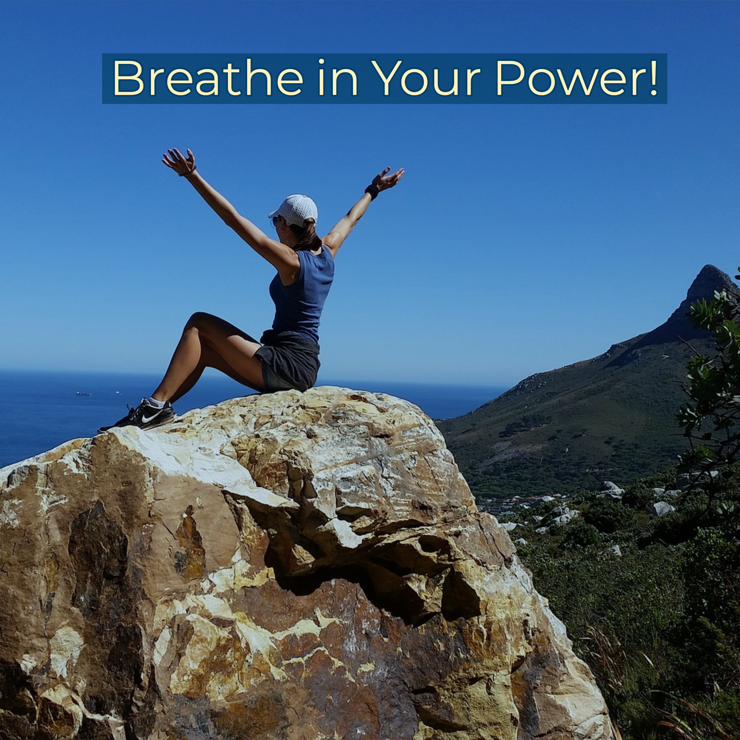 Breathe In Your Power - Amanda Gibby Peters