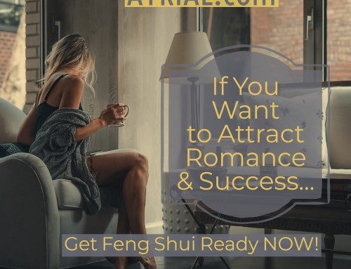 If You Want Romance & Success in 2019 – Get Feng Shui Ready Now