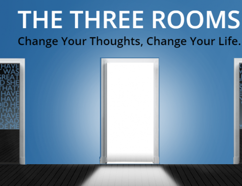 The Three Rooms: Which Room Are You In?